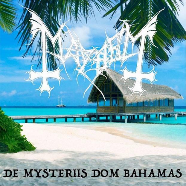 Mayhem - De Mysteriis dom Bahamas
