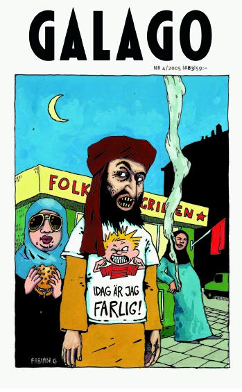 Galago: En rasistisk, islamofobisk, antisemitisk, sexistiskt homofobisk och huvudsakligen vit och patriarkal högertidning.